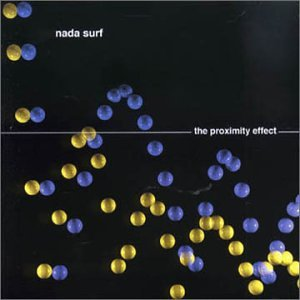 Nada_Surf-The_Proximity_Effect